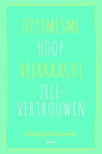 Optimisme – Hoop – Veerkracht – Zelfvertrouwen (e-book)