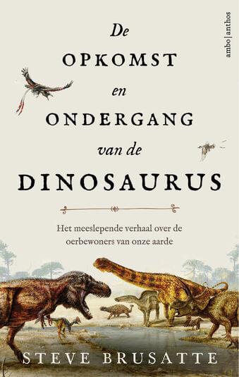 De opkomst en ondergang van de dinosaurus (e-book)