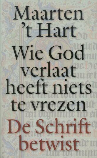Wie God verlaat heeft niets te vrezen (e-book)