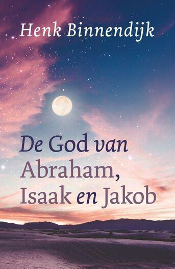 De God van Abraham, Isaak en Jakob (e-book)