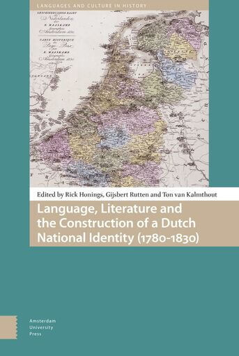 Language, Literature and the Construction of a Dutch National Identity (1780-1830) (e-book)