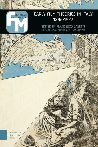 Early film theories in Italy, 1896-1922 (e-book)