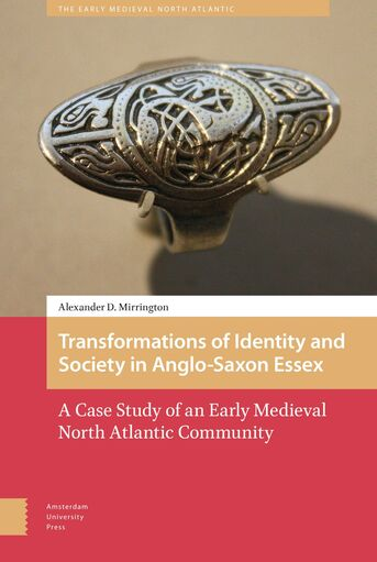 Transformations of Identity and Society in Anglo-Saxon Essex (e-book)