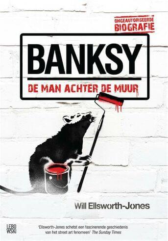 Banksy - de man achter de muur (e-book)