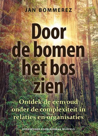 Door de bomen het bos zien (e-book)