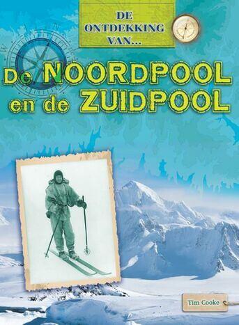 De ontdekking van...De Noordpool en de Zuidpool (e-book)