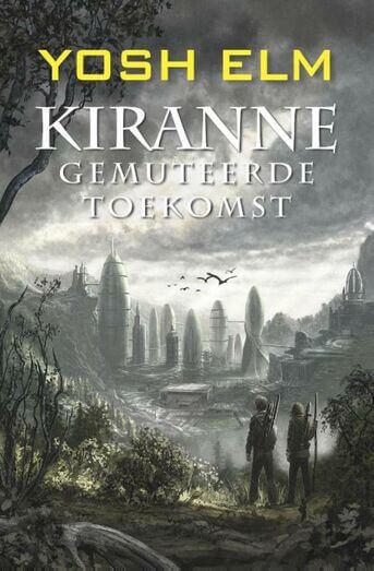 Kiranne Gemuteerde toekomst (e-book)