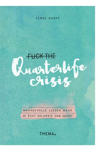 Fuck the quarterlife crisis (e-book)