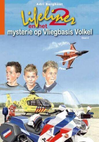 Lifeliner 2 en het mysterie op Vliegbasis Volkel / 4 (e-book)